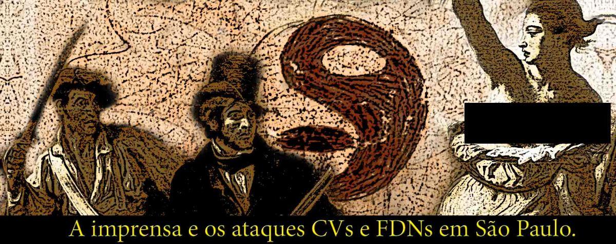 CV, FDN e CRBC — táticas de guerrilha em SãoPaulo
