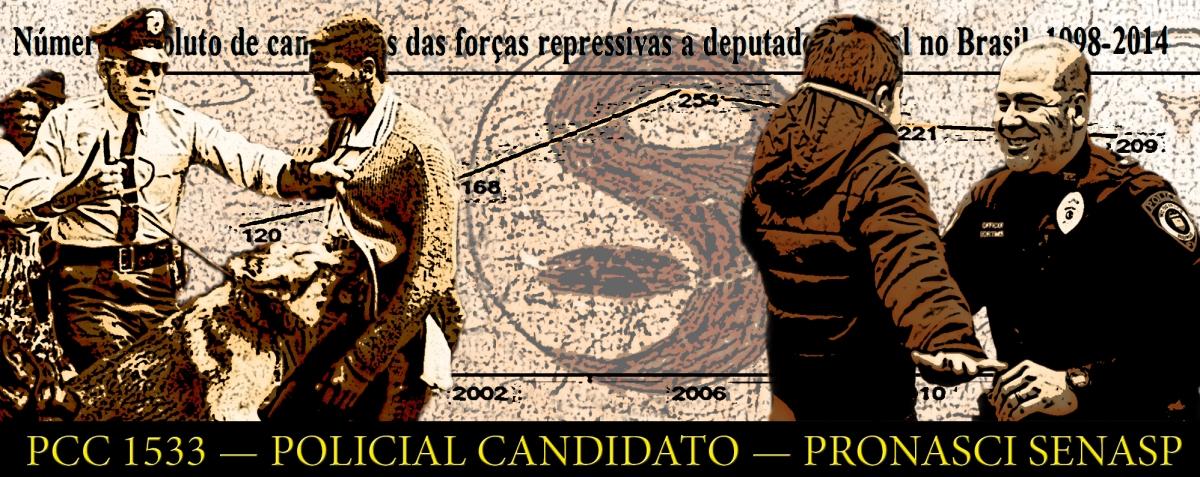 Candidatura de policial a deputado depende doPCC