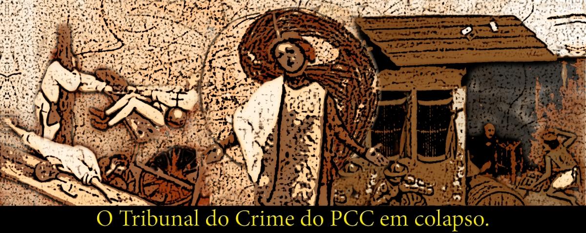 Tribunal do Crime do PCC — ReconhecimentoSocial