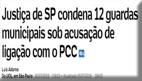 Justiça condena GCMs ligados ao PCC de Ibiuna