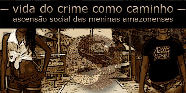 ascenção social das meninas do mundo do crime pcc1533