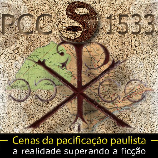 A pacificação do PCC em São Paulo