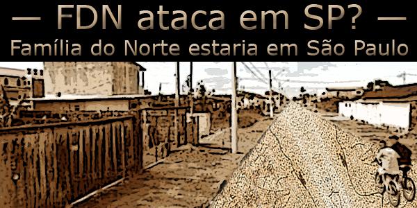 Família do Norte atacaria o PCC em São Paulo copy