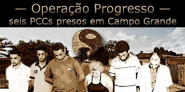 operação progresso pcc campo grande