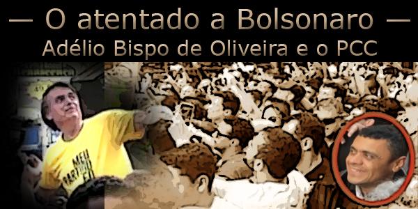 Adélio Bispo de Oliveira PCC e Jair Bolsonaro.jpg