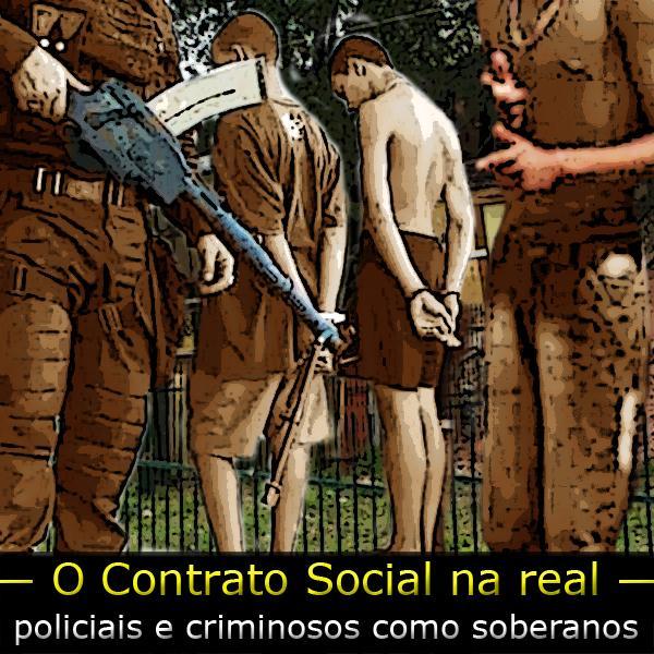 A facção PCC, a polícia e o Contrato Social