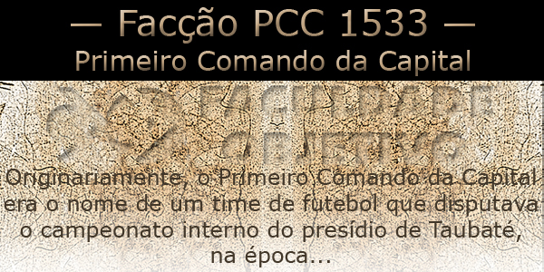 Primeiro Comando da Capital (facção PCC1533)