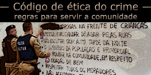 Policiais militares apagando código de ética do crime escritas em um muro da comunidade.