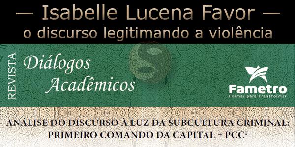 Arte feita a partir da testa da Revista Diálogos Acadêmicos da Fametro sob o fundo do Primeiro Comando da Capital.