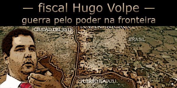 """Arte sobre foto do fiscal Hugo Volpe em frente ao mapa da região da fronteira, abaixo do texto """"guerra pelo poder"""""""