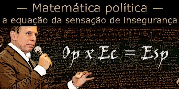 Arte sobre foto de João Dória Júnior em frente a um quadro negro e uma equação matemática.
