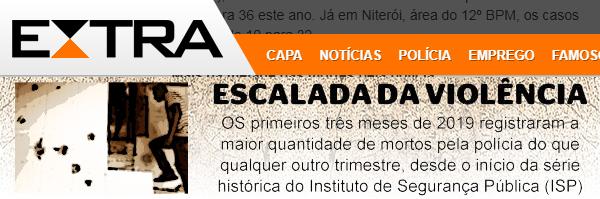 """Recorte do Jornal Extra com a manchete """"Escalada da Violência""""."""