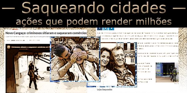 """Fotomontagem com duas fotos com dois casais em frente a notícias de jornais sob a frase """"Saqueando cidades: ações que podem render milhões""""."""