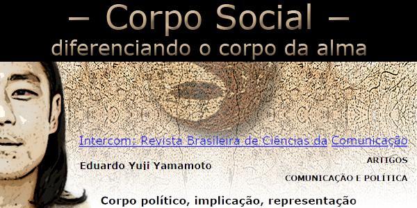 """Fotomontagem com o rosto do pesquisador Eduardo Yuji Yamamoto   abaixo da frase """"Corpo Social, diferenciando o corpo da alma""""."""