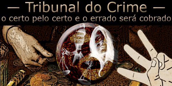 """Fotomontagem do Tribunal do Crime do PCC 1533 sob a frase """"o certo pelo certo e o errado será cobrado""""."""