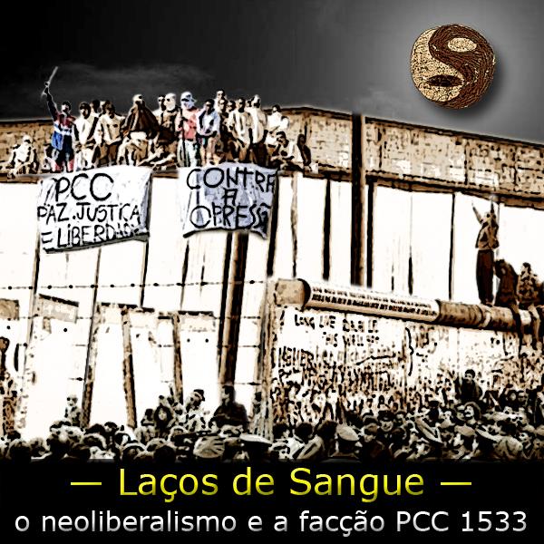 Fotomontagem com a derrubada do muro de Berlim e uma revolta em um presídio brasileiro. Acima a frase: Laços de Sangue.