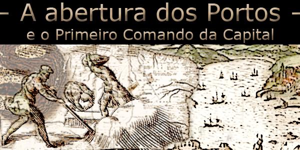"""Ilustração com a antiga baia de Guanabara e trabalhadores do campo a lavrar sob a frase """"A abertura dos Portos e o Primeiro Comando da Capital""""."""
