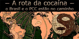 """Arte com o mapa mundi com as rotas de transporte de drogas sob o título """"A rota da cocaína, o Brasil e o PCC estão no caminho""""."""