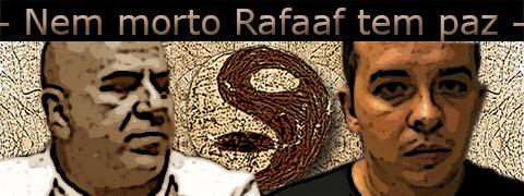 "Foto com Rafaat Toumani e o PCC Galã sob o texto ""nem morto Rafaat tem paz""."