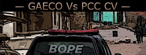 """Foto de viatura do BOPE em uma comunidade sob o título """"CAECO versos PCC e CV""""."""