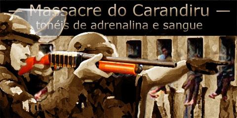 Arte sobre foto de policiais com calibre doze tendo ao fundo o Presídio do Carandiru.
