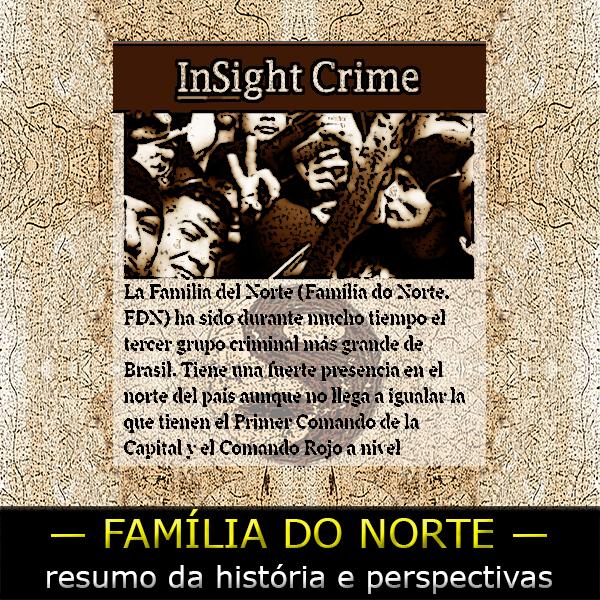Facção Família do Norte (FDN) — história eanálise