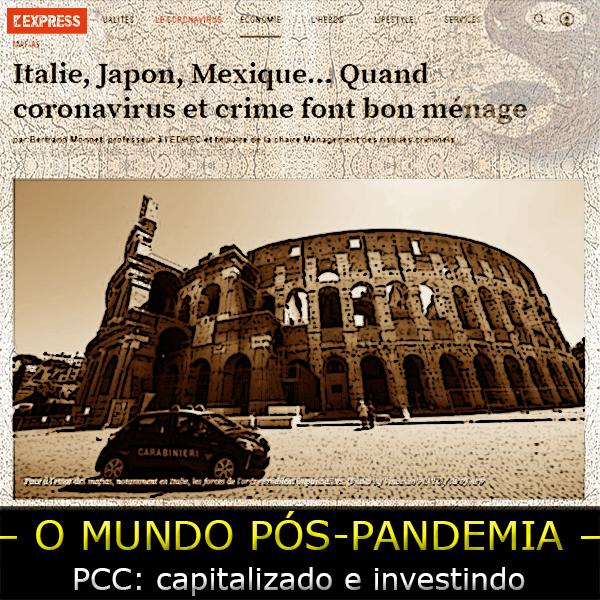 O crime organizado, o PCC e o covid-19