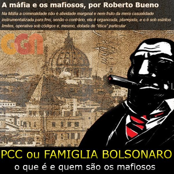 Máfia no Brasil: Famiglia Bolsonaro ou Família 1533?