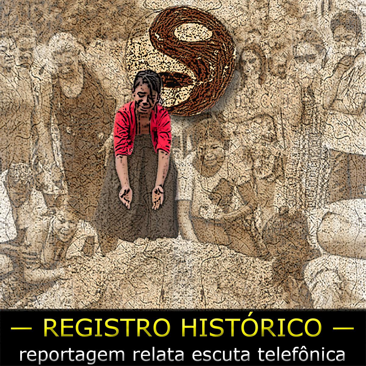 Escuta telefônica do PCC — um registrohistórico