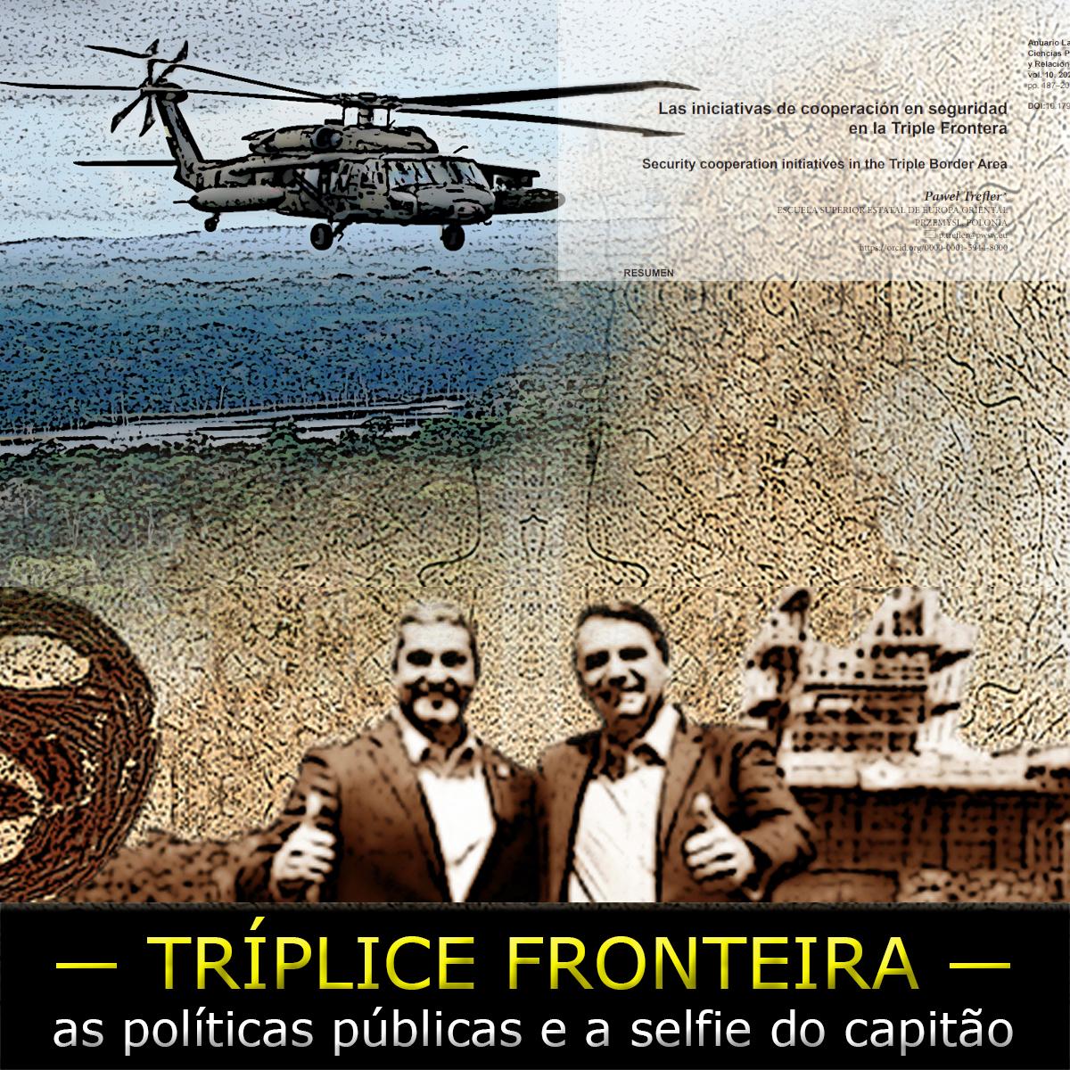 A facção PCC 1533, Bolsonaro e a Tríplice Fronteira
