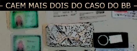 Esta imagem possuí um atributo alt vazio; O nome do arquivo é caem-mais-dois-do-caso-do-banco-do-brasil-de-crisciuma.jpg