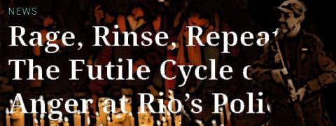 Ódio, Limpeza, Repetição — O Ciclo Fútil da Raiva na Polícia doRio