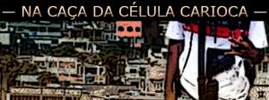 Severino Ramos da Silva organizando o PCC no Rio de Janeiro