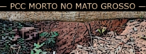 Integrante do PCC é morto por CV no Mato Grosso