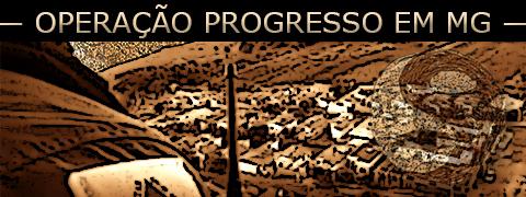 Operação Progresso no Sul de Minas Gerais caçando facção PCC 1533