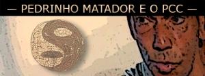 Pedrinho matador fala sobre o PCC nas prisões de São Paulo