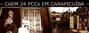 24 integrantes da facção PCC presos em Carapicuíba, Cotia, Jandira, Osasco e Guarulhos.