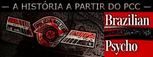 Brazilian Psycho um livro de ficcional sobre política e sociedade baseada nos ataques do Primeiro Comando da Capital em 2006