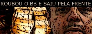 Wagner Cesar de Almeida é liberado pela Justiça após assalto do Banco do Brasil