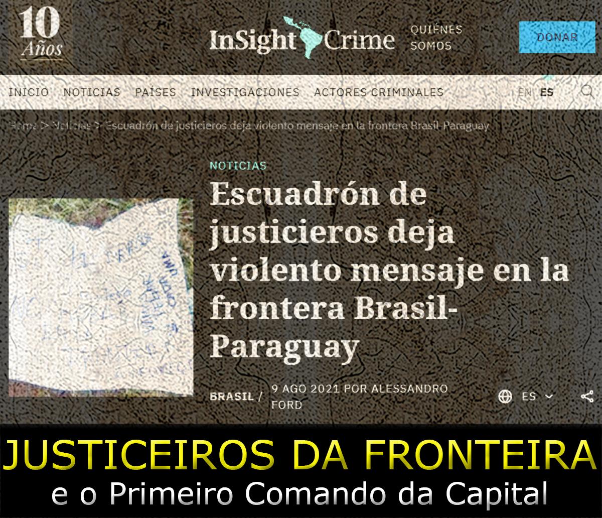 Os Justiceiros da Fronteira Brasil-Paraguai teriam ligação com oPCC?